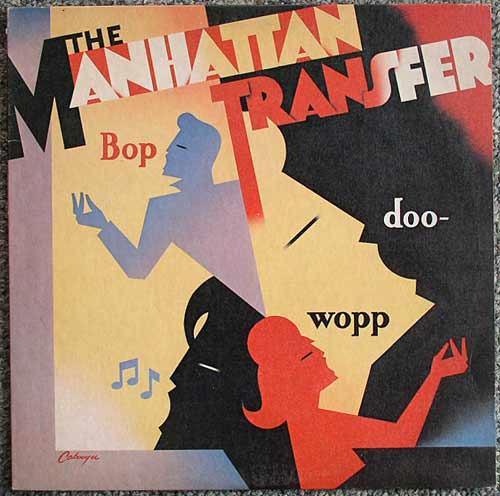 Manhattan Transfer / Bop Doo Wopp LP
