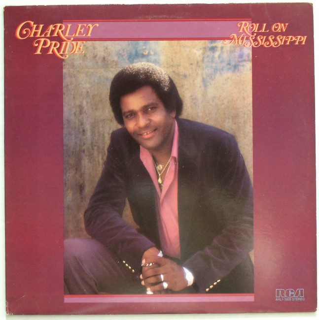 Charlie Pride / Roll On Mississippi LP