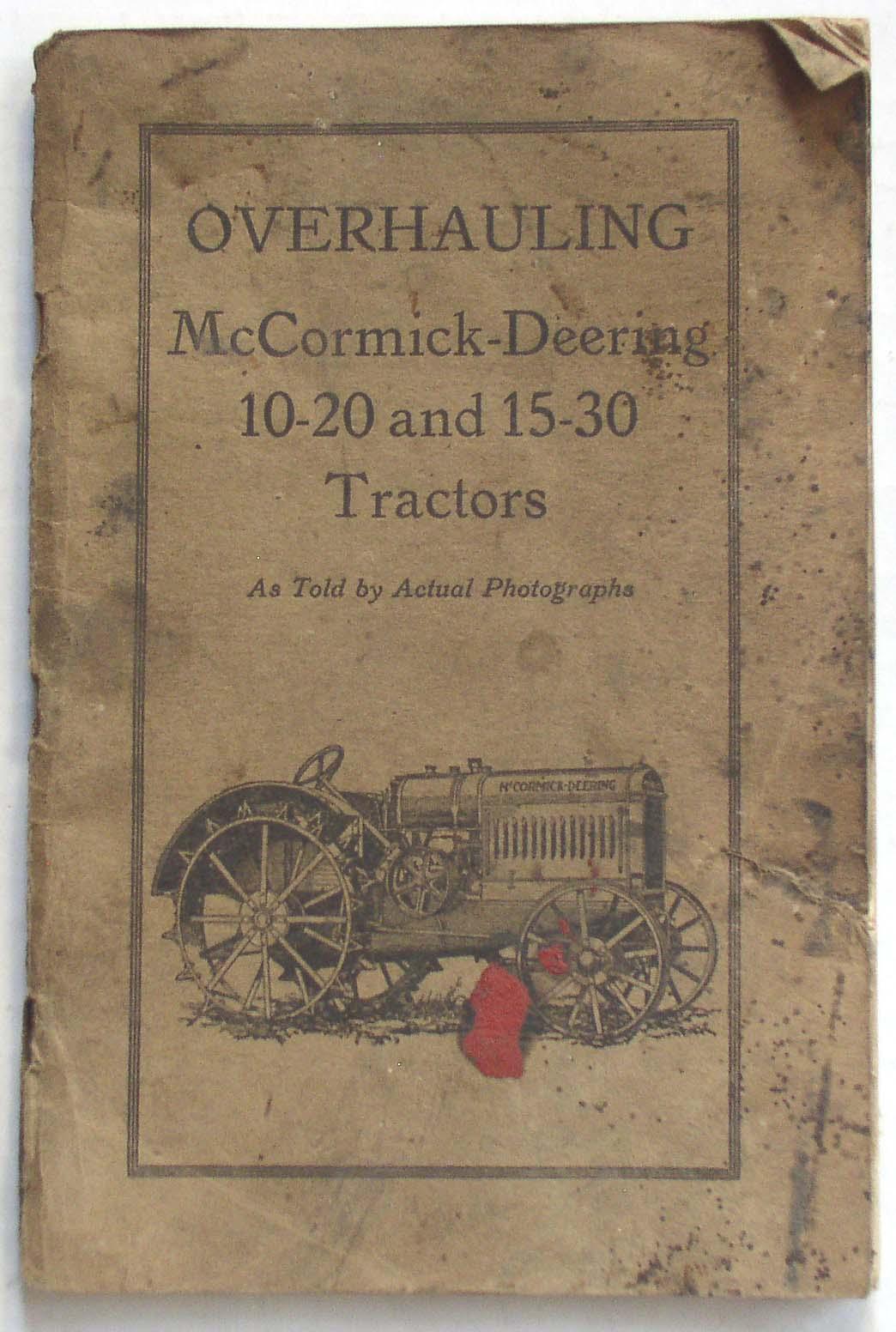 Manual Overhaul McCormick-Deering 10-20 & 15-30 Tractors