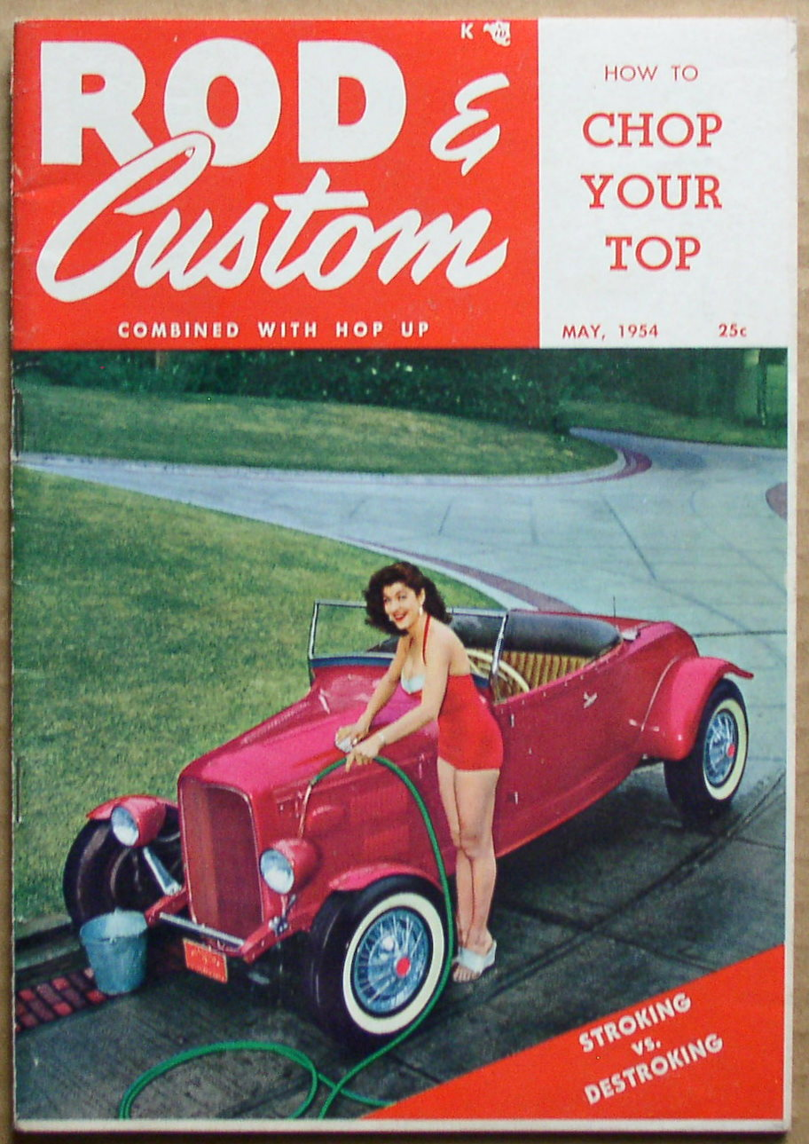 Rod & Custom Magazine May 1954 – Thingery Previews Postviews & Thoughts