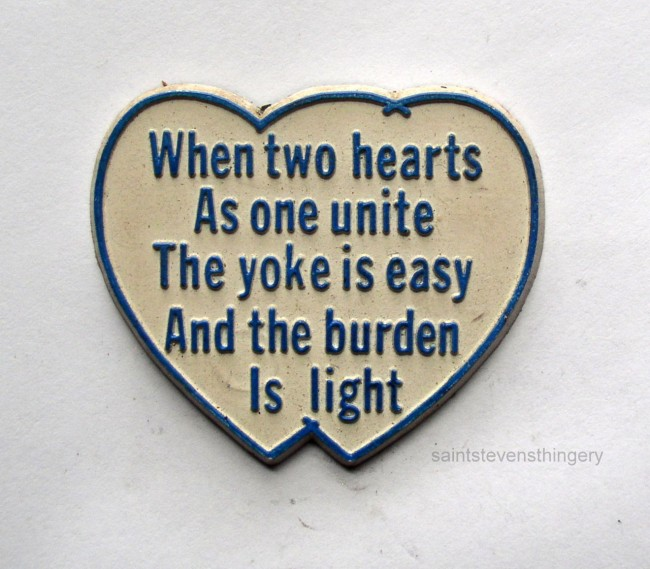When Two Hearts As One Unite The Yoke Is Easy And The Burden Is Light