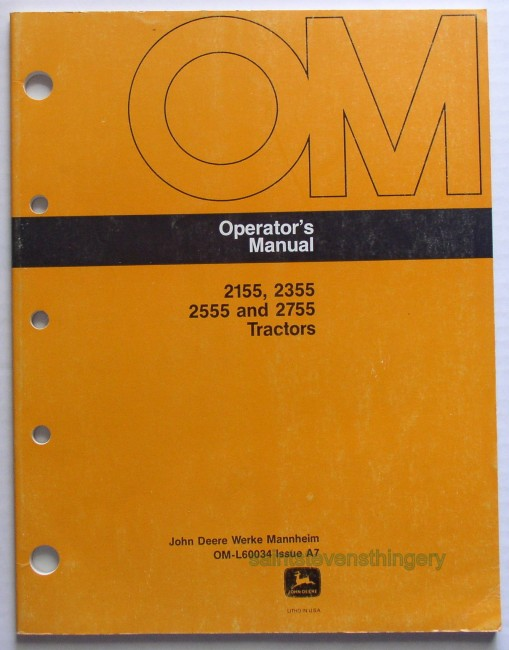 Deere Operator's Manual 2155 2355 2555 2755