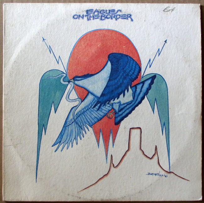 Eagles / On The Border
