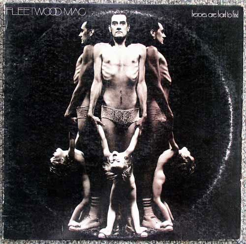 Fleetwood Mac / Heroes Are Hard To Find LP
