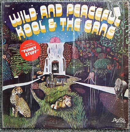 Kool & The Gang / Wild And Peaceful LP 1973