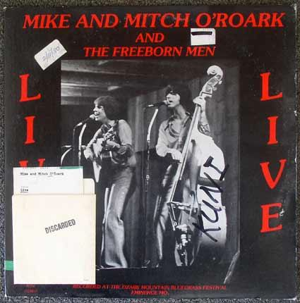 Mike And Mitch O'Roark & The Freeborn Men / Live LP