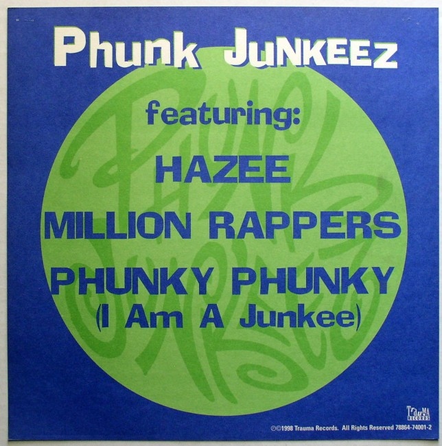 Phunk Junkeez / Fear Of A Wack Planet flat back
