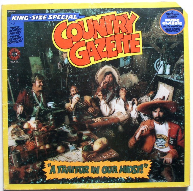 Country Gazette / A Traitor In Our Midst! LP 1
