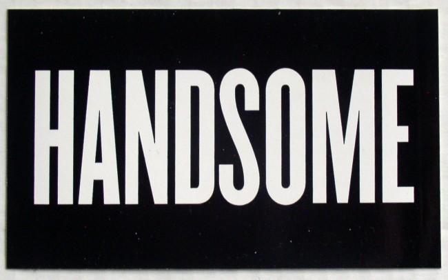 Handsome Sticker