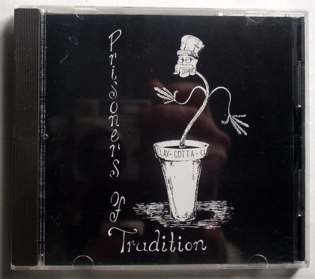 Prisoners Of Tradition CD 1