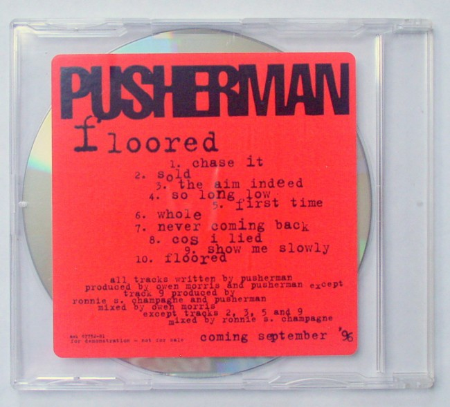 Pusherman / Floored Advance Promo CD 1