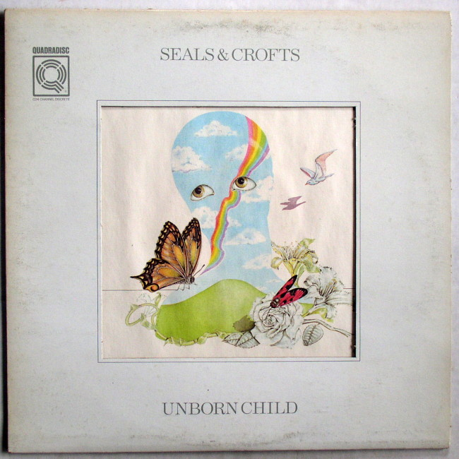 Seals & Crofts Unborn Child LP 1